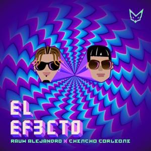 Rauw Alejandro & Chencho Corleone - El Efecto