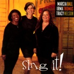 Marcia Ball, Irma Thomas & Tracy Nelson - Sing It