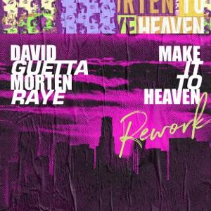 Make It To Heaven (with Raye) [Rework] - Single