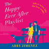 Abby Jimenez - The Happy Ever After Playlist  artwork