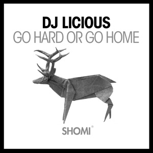 Go Hard or Go Home - Single