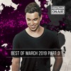 Hardwell on Air - Best of March 2019 Pt. 3