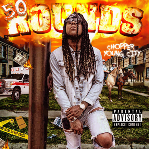 Chopper Youngcity - 50 Rounds