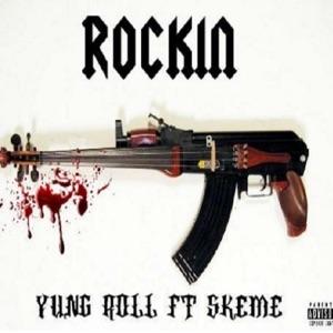 Rockin' (feat. Skeme) - Single Mp3 Download