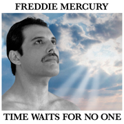 Time Waits For No One - Freddie Mercury - Freddie Mercury