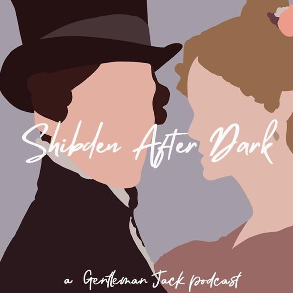 Shibden After Dark