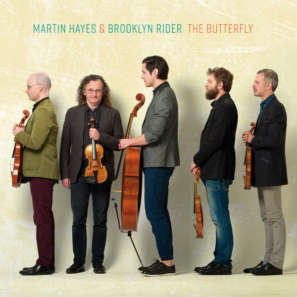 Martin Hayes & Brooklyn Rider - The Butterfly album wiki, reviews