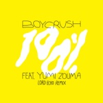 Boycrush - 100% (feat. Yumi Zouma) [Lord Echo Remix]