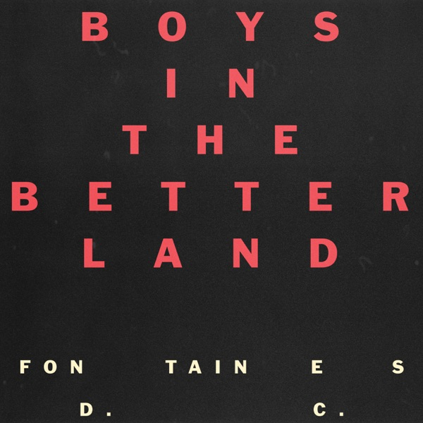 Boys in the Better Land - Single