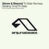 Above & Beyond - Tri-State (Frase Remix)
