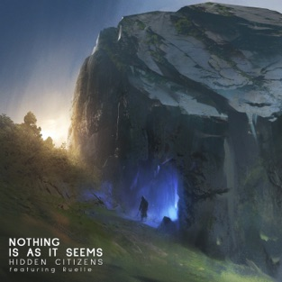 Hidden Citizens – Nothing Is As It Seems (feat. Ruelle) – Single [iTunes Plus AAC M4A]