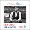 Hakol Mishamayim, Mordechai Shapiro