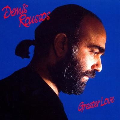Greater Love - Demis Roussos