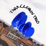Tara Clerkin Trio - In the Room
