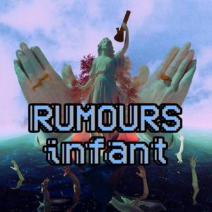 Rumours - Infant - EP