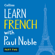 Paul Noble - Learn French with Paul Noble – Part 2