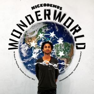 Nickodemus - WonderWorld: 10 Years of Painting Outside the Lines