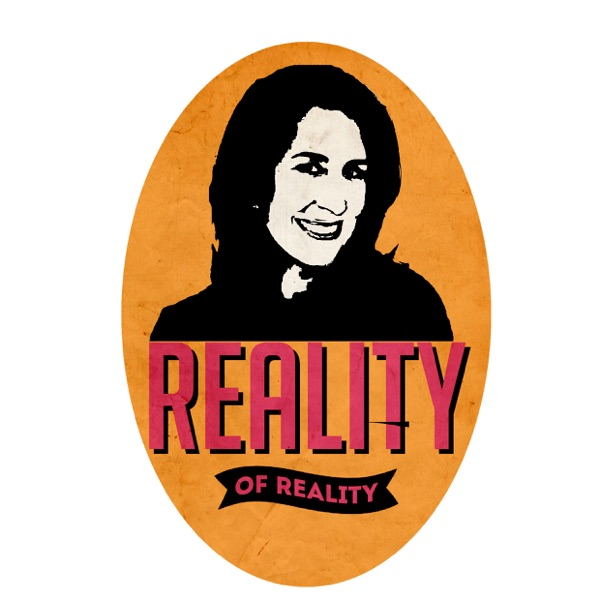 REALITY OF REALITY
