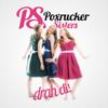 Poxrucker Sisters - Drah di! Grafik