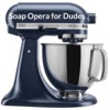 Soap Opera for Dudes Digest