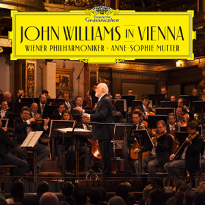 Anne-Sophie Mutter, Wiener Philharmoniker & John Williams - John Williams in Vienna