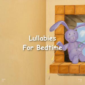 """Sleep Baby Sleep & Baby Lullaby - !!"""" Lullabies for Bedtime """"!!"""