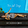 Chill Out Galaxy - The Last Days of Summer 2019: Best Chill House Beats del Mar, Party Fever