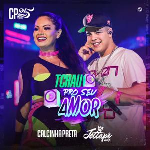 Calcinha Preta & MC JottaPê - Tchau pro Seu Amor (Ao Vivo)
