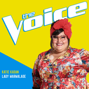 Katie Kadan Lady Marmalade The Voice Performance Katie Kadan album songs, reviews, credits