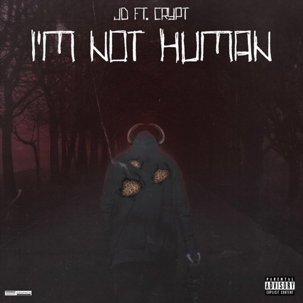 I'm Not Human (feat. Crypt) - Single