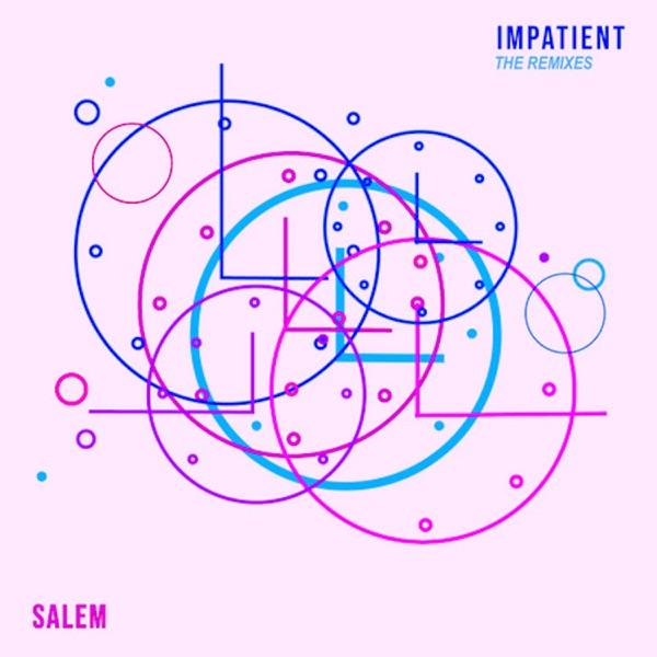 Impatient (The Remixes) - EP
