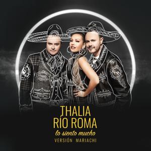 Río Roma & Thalía - Lo Siento Mucho (Versión Mariachi)