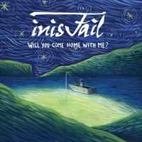 Will You Come Home with Me by Inis Fail on Apple Music