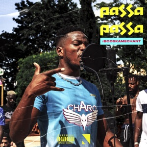 Passa passa (#BooskaMechant) - Single Mp3 Download