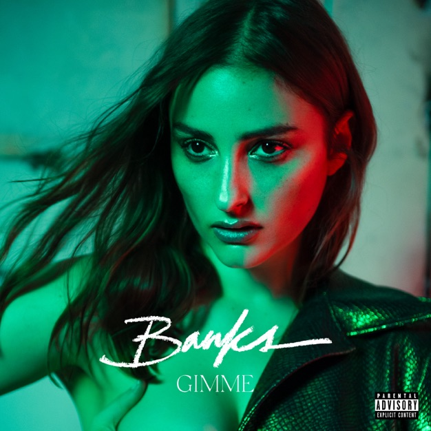 Banks Gimme M4A Free Download