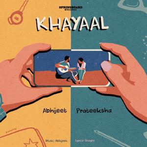 Abhijeet Srivastava & Prateeksha Srivastava - Khayaal