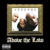 Above the Law - The Streets