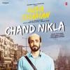 Chand Nikla From Ujda Chaman Single