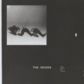 The Mooks - Let It All Fall Down