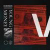 DubVision - Young Money ilustración