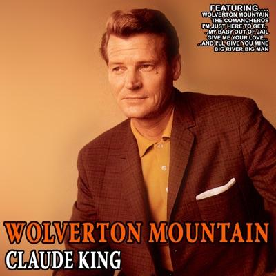 Wolverton Mountain - Claude King