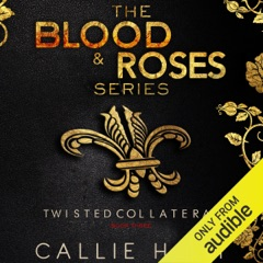 Twisted & Collateral: Blood & Roses Series, Book 5 & 6 (Unabridged)