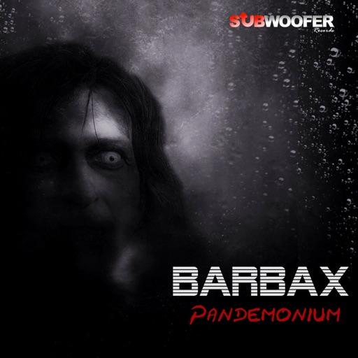 Pandemonium - Single by Barbax