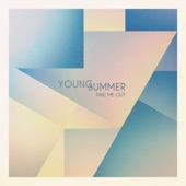 Young Summer - Take Me Out