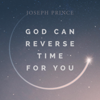 God Can Reverse Time for You