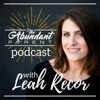 The Abundant Parent - Law of Attraction for Parents with Leah Recor