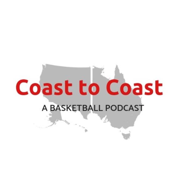 Coast to Coast: A Basketball Podcast