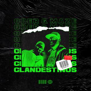 ODER & Maze - Clandestinos