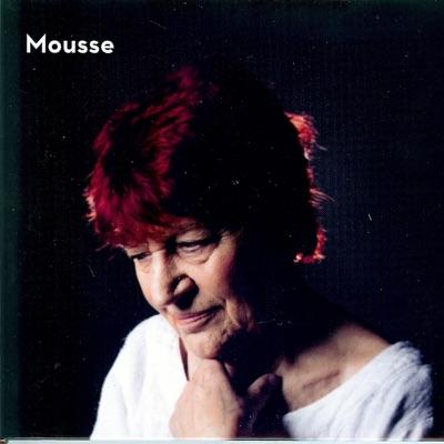 Mousse - Anne Sylvestre