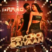 """Psycho Saiyaan (From """"Saaho"""")"""